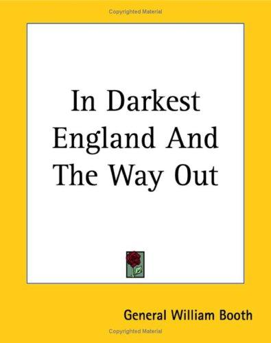 Download In Darkest England And The Way Out