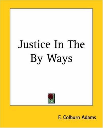 Justice In The By Ways