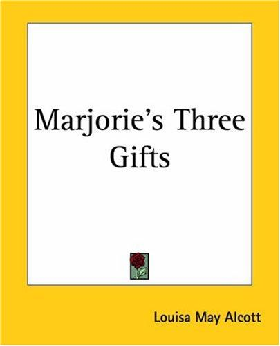 Download Marjorie's Three Gifts