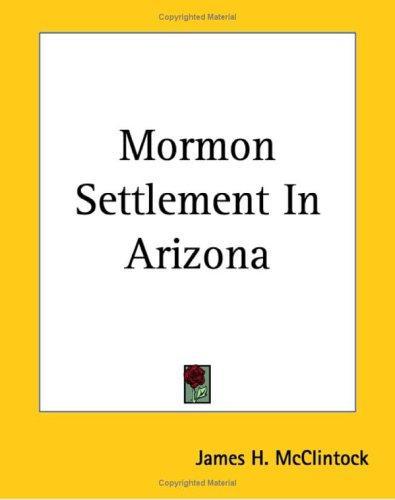 Download Mormon Settlement In Arizona