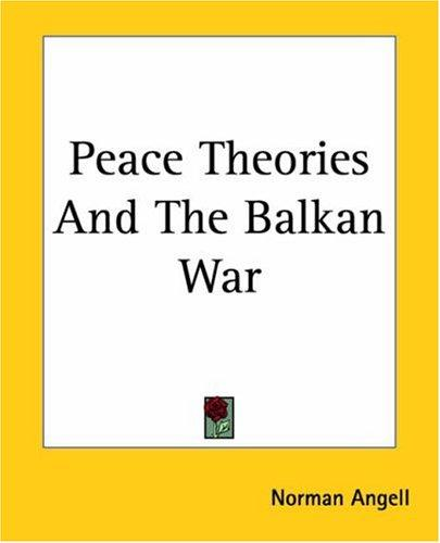 Download Peace Theories And The Balkan War