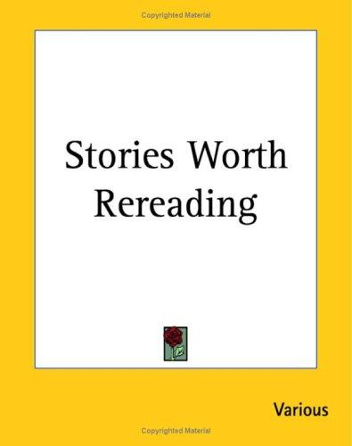Download Stories Worth Rereading