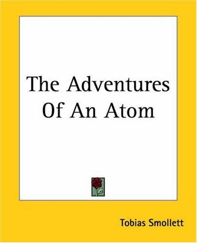 The Adventures Of An Atom