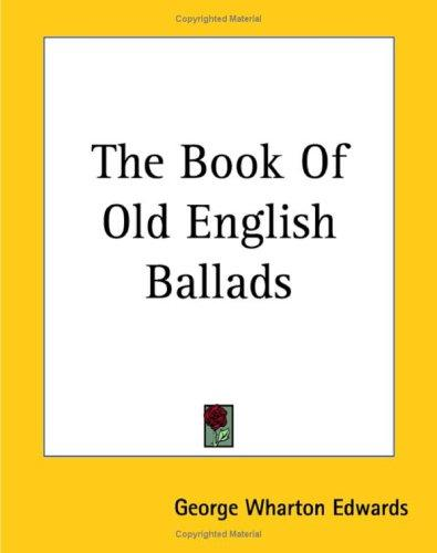 Download The Book Of Old English Ballads