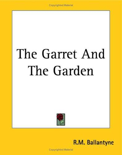 Download The Garret And The Garden