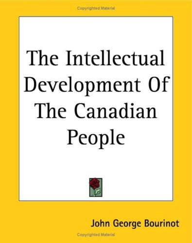 Download The Intellectual Development Of The Canadian People