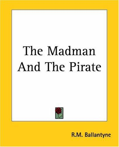Download The Madman And The Pirate