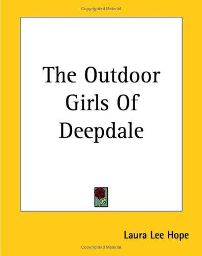 Download The Outdoor Girls Of Deepdale