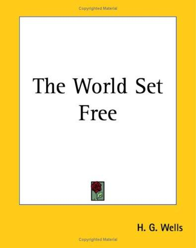 Download The World Set Free