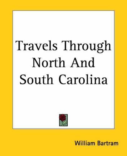 Download Travels Through North And South Carolina