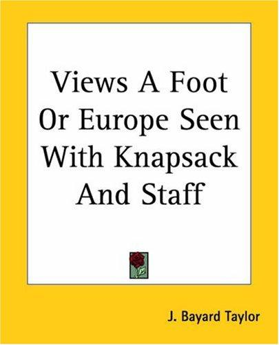 Download Views A Foot Or Europe Seen With Knapsack And Staff