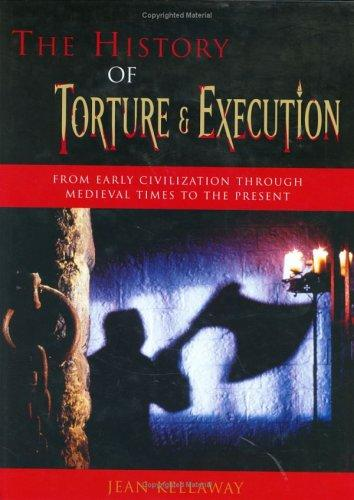 Download The History of Torture & Execution