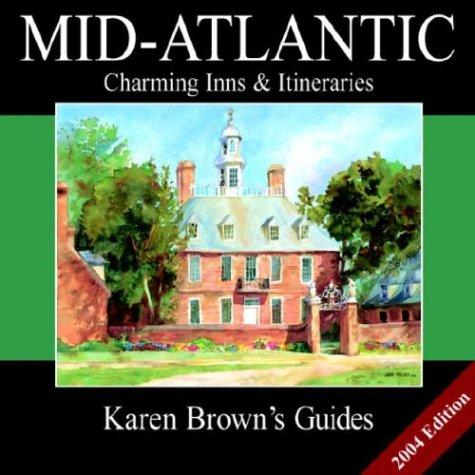 Karen Brown's Mid-Atlantic