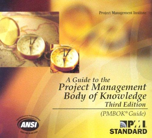 Download A Guide to the Project Management Body of Knowledge