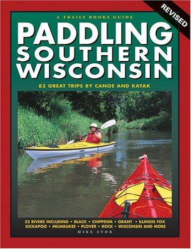 Download Paddling Southern Wisconsin