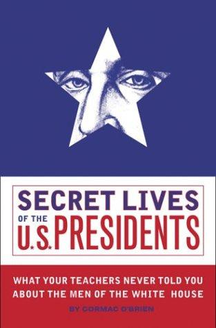 Download Secret Lives of the U.S. Presidents