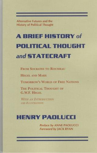 A Brief History of Political Thought and Statecraft