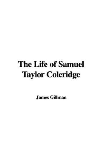 Download The Life of Samuel Taylor Coleridge