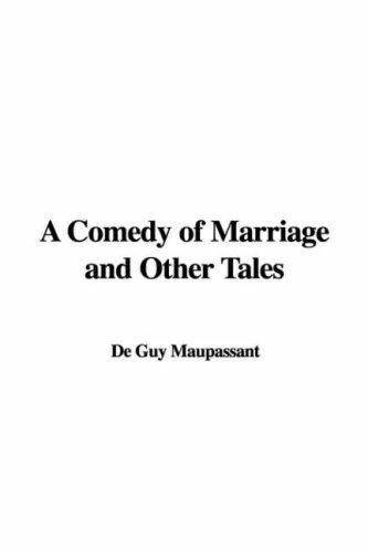Download A Comedy of Marriage and Other Tales