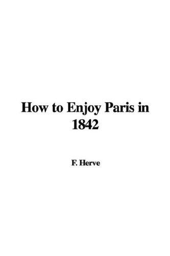 Download How to Enjoy Paris in 1842