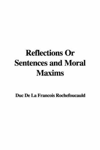Download Reflections Or Sentences and Moral Maxims