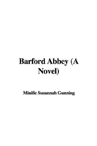 Barford Abbey (A Novel)