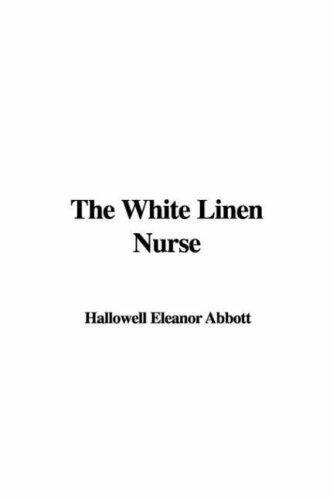 Download The White Linen Nurse