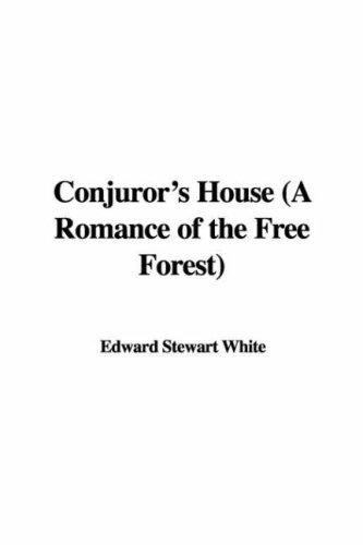Download Conjuror's House (A Romance of the Free Forest)