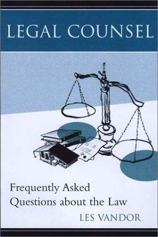 Legal Counsel: Frequently Asked Questions About the Law