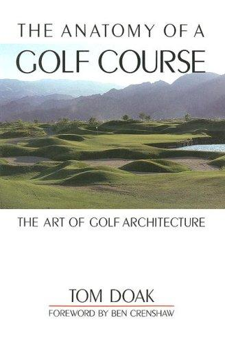 Download The Anatomy of a Golf Course