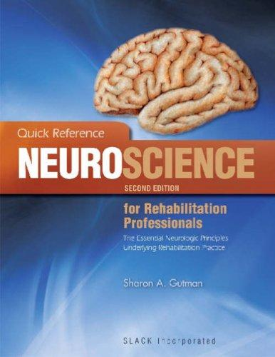 Download Quick Reference Neuroscience for Rehabilitation Professionals