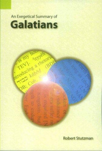 Download An Exegetical Summary of Galatians