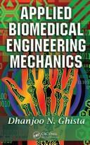 Download Applied Biomedical Engineering Mechanics