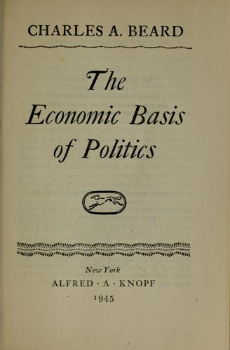 Download The economic basis of politics.
