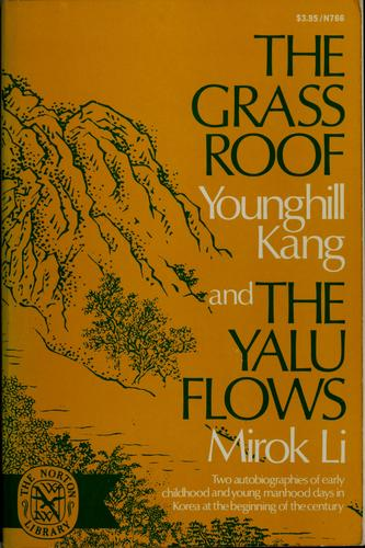 The grass roof by Younghill Kang