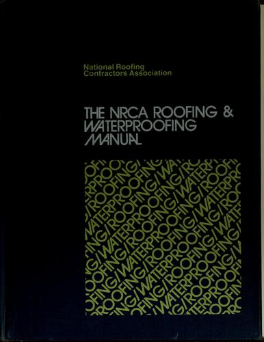 Download The NRCA roofing & waterproofing manual.
