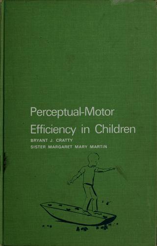 Download Perceptual-motor efficiency in children