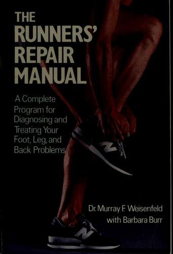 The Runners' Repair Manual