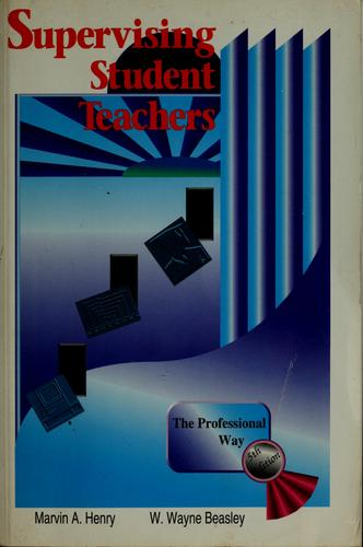 Download Supervising student teachers the professional way