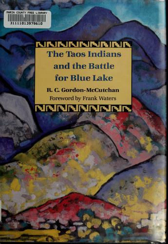 Download The Taos Indians and the battle for Blue Lake