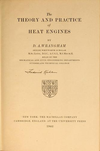 The theory and practice of heat engines