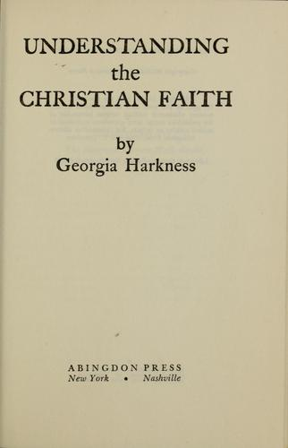 Understanding the Christian faith