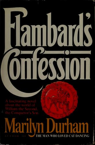 Flambard's confession by Marilyn Durham
