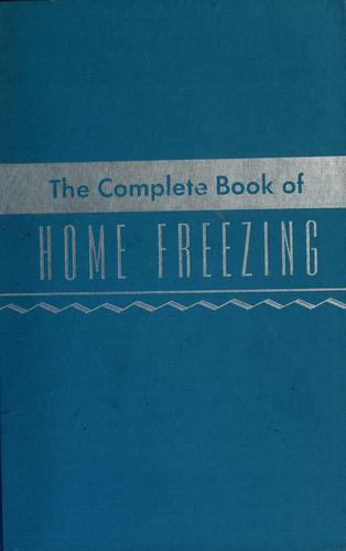Download The complete book of home freezing.