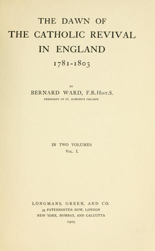 Download The dawn of the Catholic revival in England, 1781-1803
