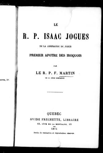 Download Le R.P. Isaac Jogues de la Compagnie de Jésus, premier apôtre des Iroquois