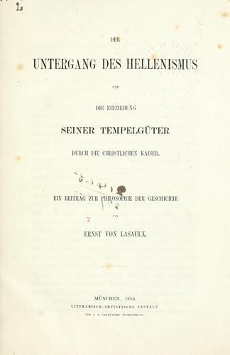Download Der Untergang des Hellenismus und die Einziehung seiner Tempelgüter durch die christlichen Kaiser.