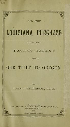 Download Did the Louisiana purchase extend to the Pacific ocean?