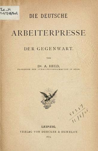 Die deutsche Arbeiterpresse der Gegenwart.