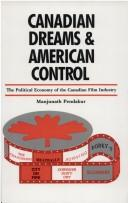 Canadian dreams and American control